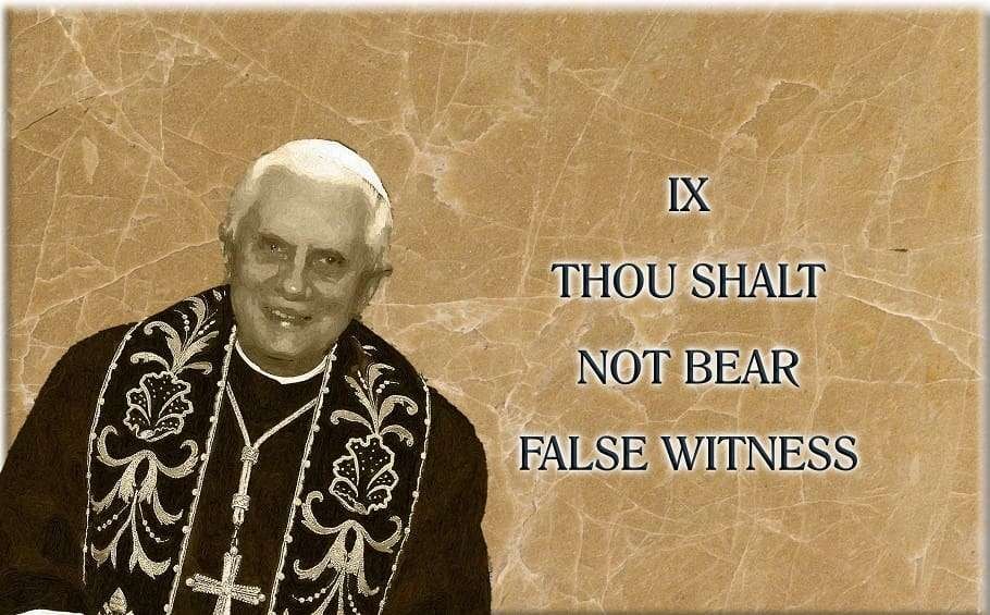 pope benedict xvi false witness