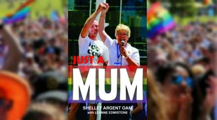 Just a Mum Shelley Argent Leanne Edmistone Marriage Equality