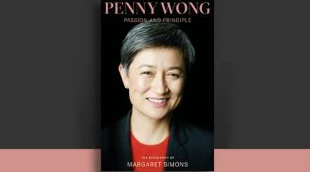 penny wong passion and principle margaret simons
