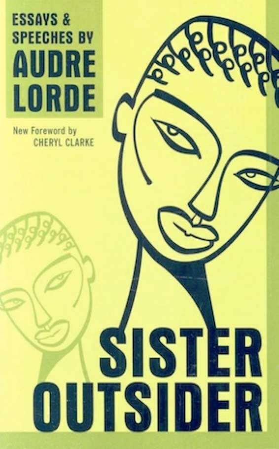 sister outside audre lorder essay and speeches 20th century