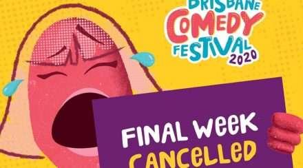 brisbane comedy festival cancelled