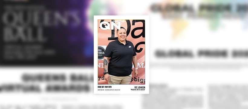 QNews Magazine 502 Bec Johnson Global Pride Brisbane Pride