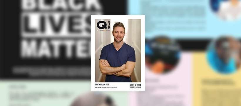 QNews Magazine Issue #503 Black Lives Matter Dr Scott Alisson