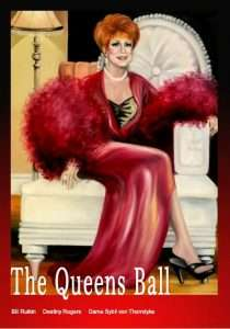 queens ball book dame sybil von thorndyke longest-running lgbtiq+ event brisbane queens ball