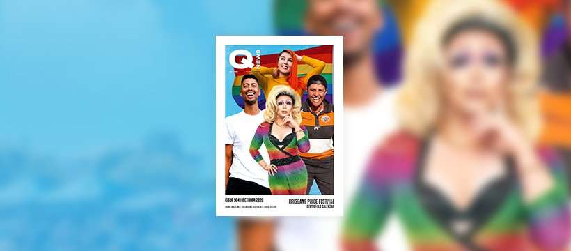 QNews Magazine Issue #504 October Brisbane Gay Lesbian Transgender